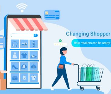 Changing Shopper's Behaviour: How retailers can be ready for this change?